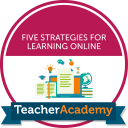 Five Strategies for Learning Online